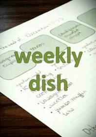 weekly dish
